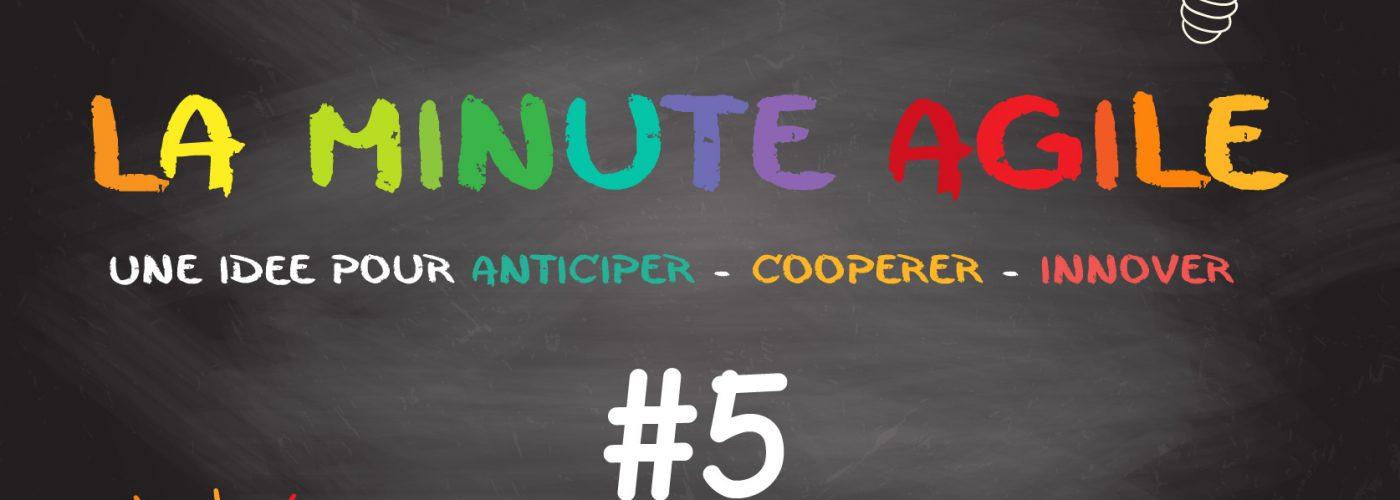 Minute Agile #5