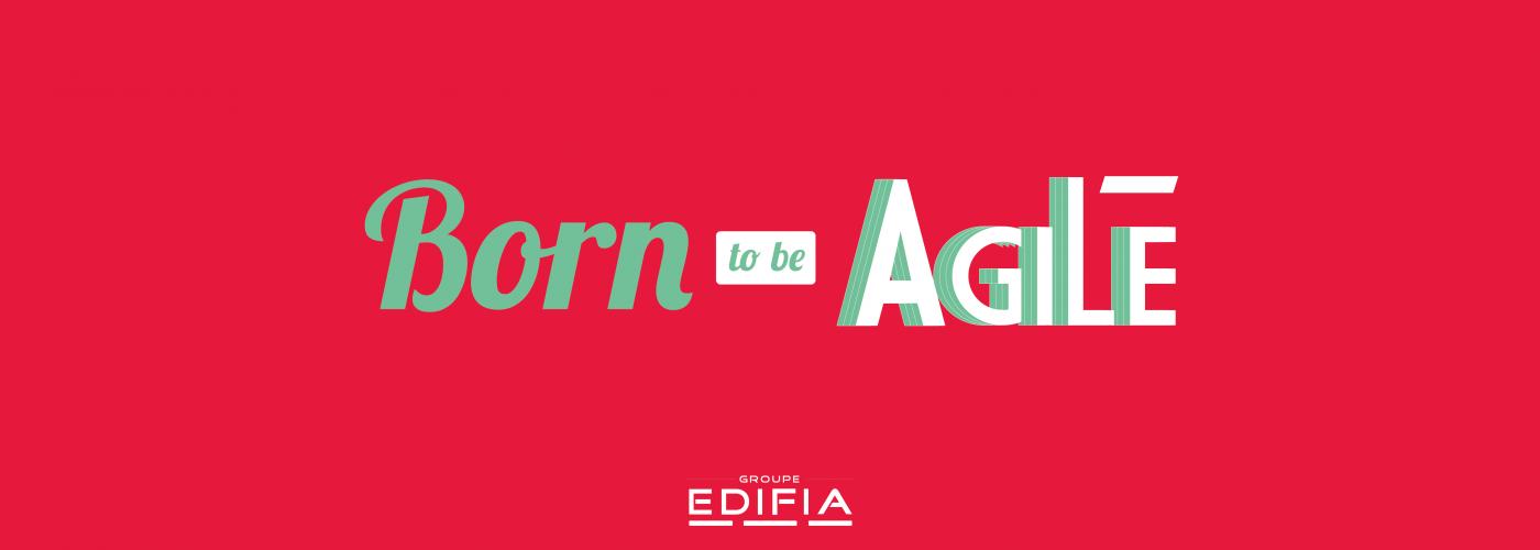 edifia - born to be agile (agilité)